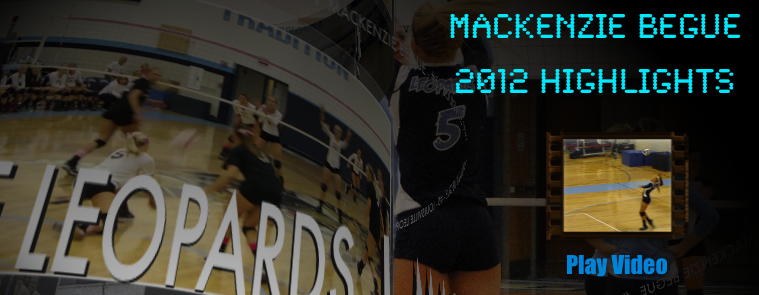 Mackenzie Begue 2012 Volleyball Highlights Video DVD