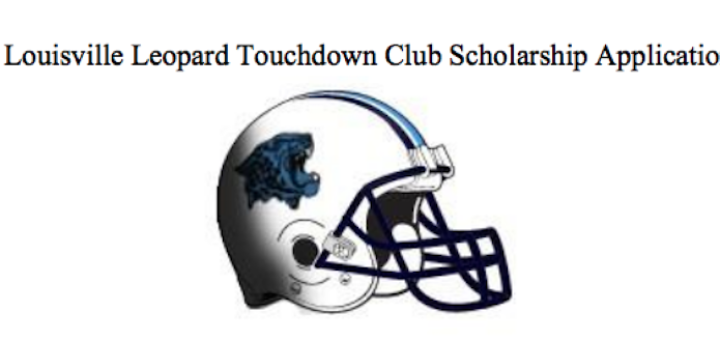 Louisville Leopard Touchdown Club Scholarship Application 2017